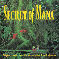 Secret of Mana - Original Music From the Video Game.jpg