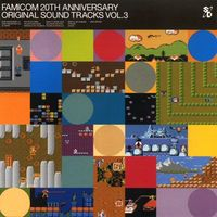 Famicom 20th Anniversary - Original Sound Tracks, Vol.3.jpg